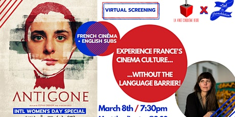 Virtual Movie Night #16: «Antigone» + Q&A with the director! tickets