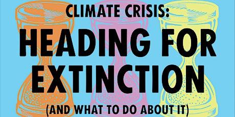 XR Greenwich: Heading For Extinction Talk billets