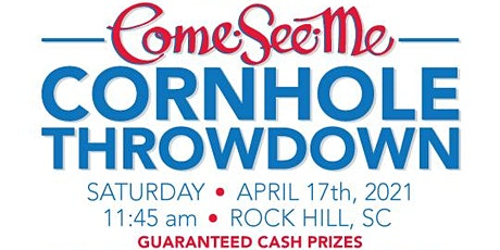 Copy of 2021 Come-See-Me CORNHOLE THROWDOWN **Recreational Division** tickets
