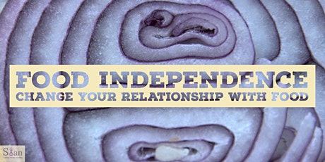 Food Independence - Change Your Relationship With Food - 3 Months Program tickets