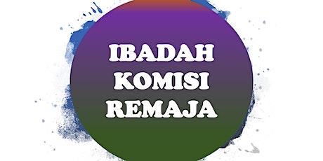IBADAH KOMISI REMAJA ONSITE (CHAPEL) tickets