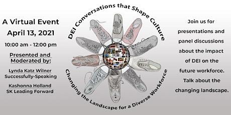 DEI Conversations That Shape Culture: The Changing Landscape tickets