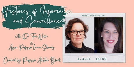 Histories of Information and Surveillance w/ Toni Weller & Laura Skouvig tickets