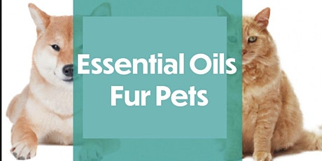 Essential Oils Fur Pets!! tickets