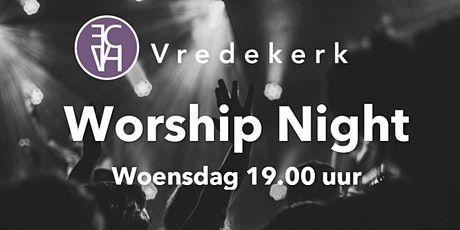 Worship Night woensdag 3 maart tickets