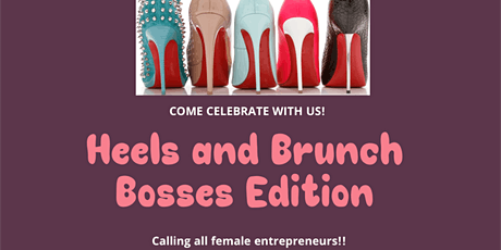 Heels and Brunch *Bosses Edition* tickets