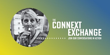 The Connext  Exchange Presents: Reclaiming Play to Adapt and Thrive tickets