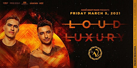 Loud Luxury at LA V Nightclub Miami 3/5 tickets