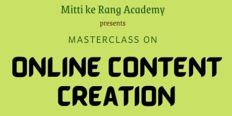 Masterclass on - Online content creation tickets
