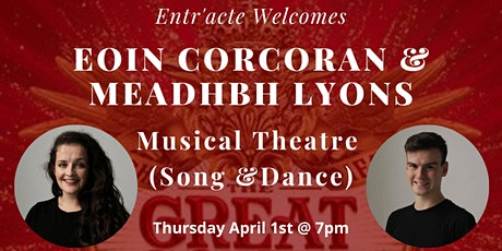 Entr'acte Presents:Musical Theatre Workshop w/Eoin Corcoran & Meadhbh Lyons tickets