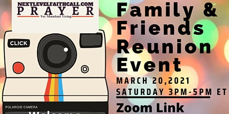 Next Level Faith Call Family Reunion Virtual Event tickets