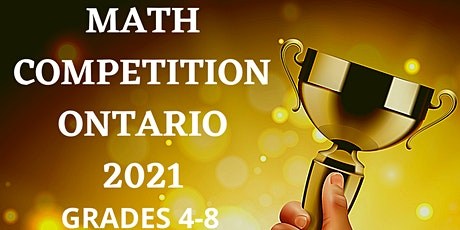 Math Competition Ontario 2021- Grades 4-8 tickets