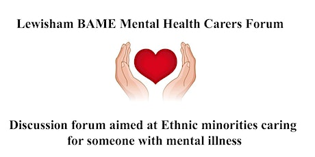 Lewisham BAME Mental Health carers forum tickets