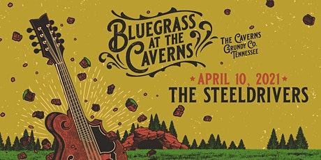The SteelDrivers at The Caverns Above Ground Amphitheater tickets