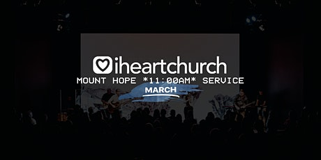 MARCH: Mount Hope *11AM Service* tickets