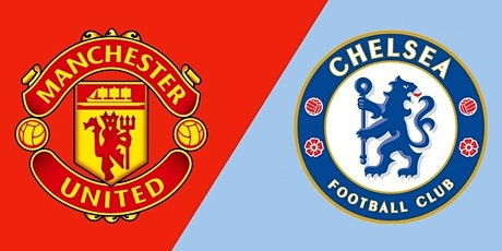 ONLINE-StrEams@!.Man United v Chelsea LIVE ON 2021 tickets