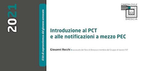 Introduzione al PCT e alle notificazioni a mezzo PEC biglietti