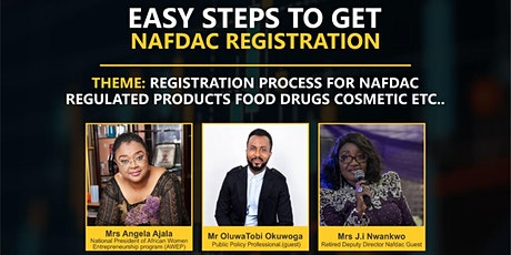 Registration Process for NAFDAC Regulated Products - Food, Drugs, Cosmetics tickets