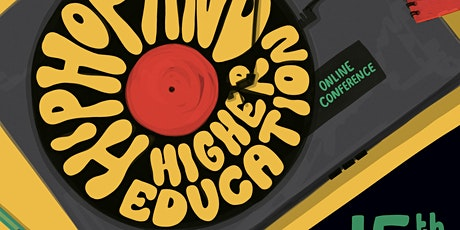 Hip Hop & Higher Education Conference tickets