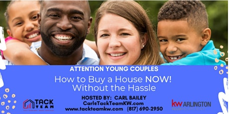 Attention Young Couples: How to Buy a House  NOW  Without the Hassle tickets