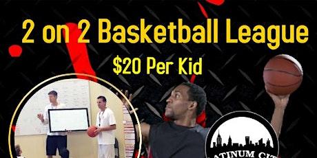 2 on 2 Basketball League tickets