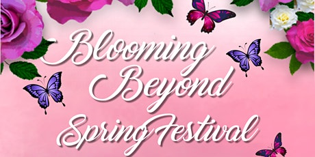 Blooming Beyond Spring Festival tickets