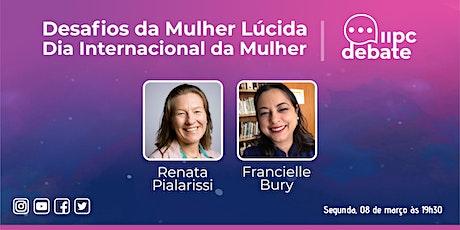 LIVE - Desafios da Mulher Lúcida - Dia Internacional da Mulher ingressos