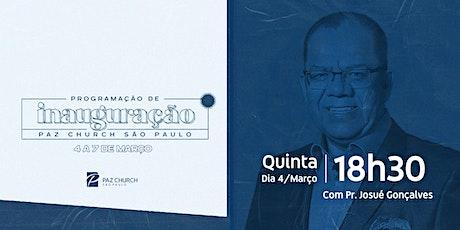 Inauguração Paz São Paulo | Quinta (4/Março) | 18h30  (1º Culto) ingressos