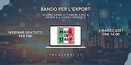 Webinar Gratuito: Bando per l'Export 2021 - Voucher Internazionalizzazione biglietti
