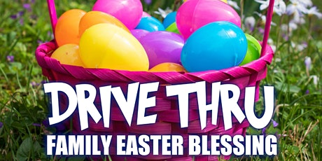 Drive- Thru Easter Blessing tickets
