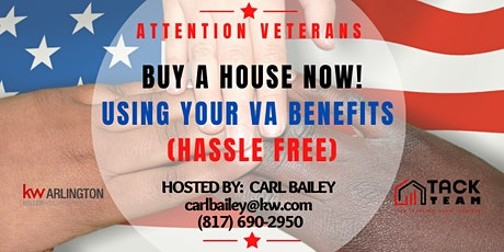 Attention Veterans: Buy a House NOW! Using your VA Benefits (Hassle Free) tickets