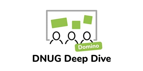 DNUG Deep Dive - Domino Container Workshop [English] Tickets
