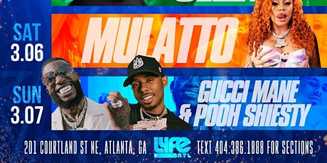 ALL-STAR WEEKEND W/ GUCCI MANE, MULATTO & POOH SHIESTY tickets