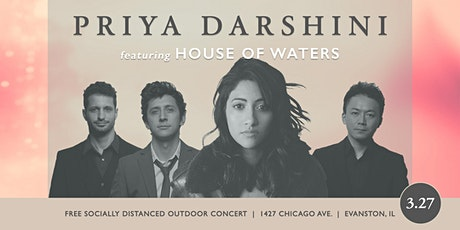 Priya Darshini featuring House of Waters | Outdoor Community Concert tickets