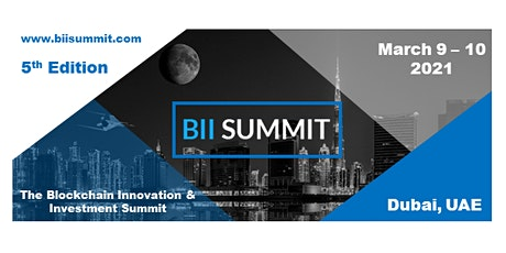 BII SUMMIT Virtual - The Blockchain Innovation & Investment Summit tickets