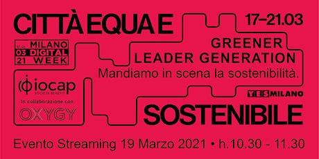 Greener leader generation. Mandiamo in scena la sostenibilità. biglietti