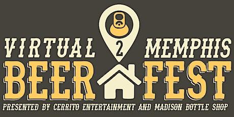 Virtual Memphis Beer Festival 2 tickets