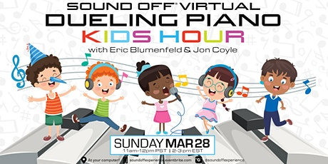 Sound Off® Virtual: Dueling Piano Kids Hour (3/28) tickets