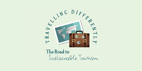 Travelling Differently: The Road to Sustainable Tourism tickets