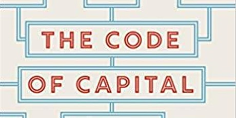 The Code of Capital: How the Law Creates Wealth and Inequality tickets