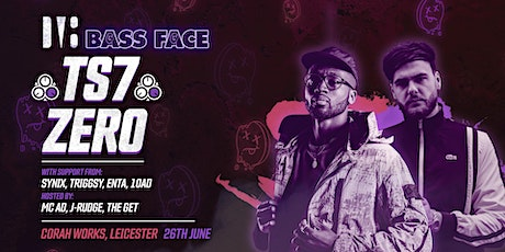 Bass Face // Leicester // TS7 w.MC AD, Zero, Synix, Triggsy, ENTA, 10AD, +. tickets
