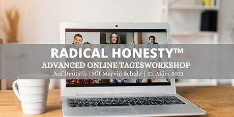 Radical Honesty ADVANCED Online Tagesworkshop | auf Deutsch Tickets