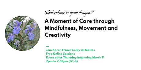 A Moment of Care through Mindfulness, Movement and Creativity tickets