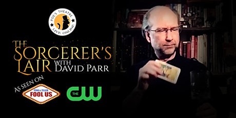 The Sorcerer's Lair with David Parr tickets