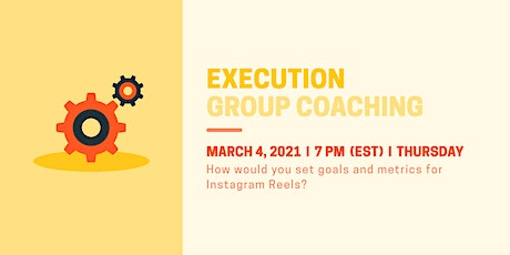Product Execution: Set Goals and Metrics for Instagram Reels tickets