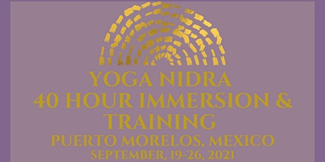 40 Hour Yoga Nidra Immersion and Training in Mexico tickets