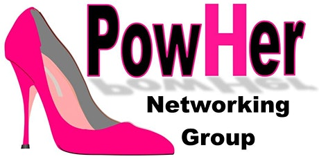 Copy of PowHer Group Networking Luncheon MARCH 9th  2021 tickets