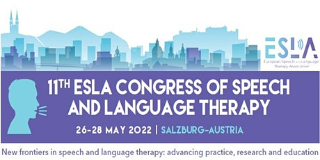 11th ESLA Congress of  Speech and Language Therapy Tickets