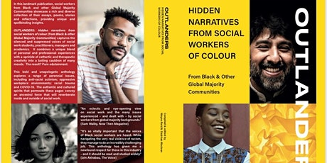 OUTLANDERS: Hidden Narratives from Social Workers of Colour: Virtual Launch tickets