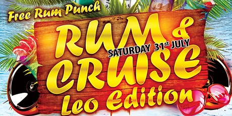 Rum & Cruise - Leo Edition tickets